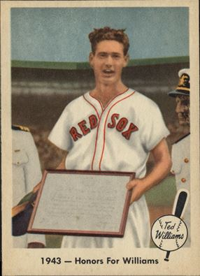 """1959 Fleer Ted Williams #21 - Following his MVP-snub in 1941, Williams was awarded a similar award in 1942. This card, """"1943-Honors For (Williams),"""" shows his award and that he was just days away from setting aside his baseball career for Naval Aviator training."""