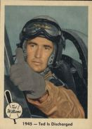 """1959 Fleer Ted Williams #25 - Shown in the seat of a F4U Corsair, """"1945-Ted Is (Discharged)"""" brings to a close, William's WWI service depictions."""